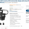 Big $5K Price Drop On Canon Cinema EOS C300 Plus C100 Gets 1K Instant Rebate
