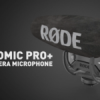 Rode Introduces Updated Videomic Pro +