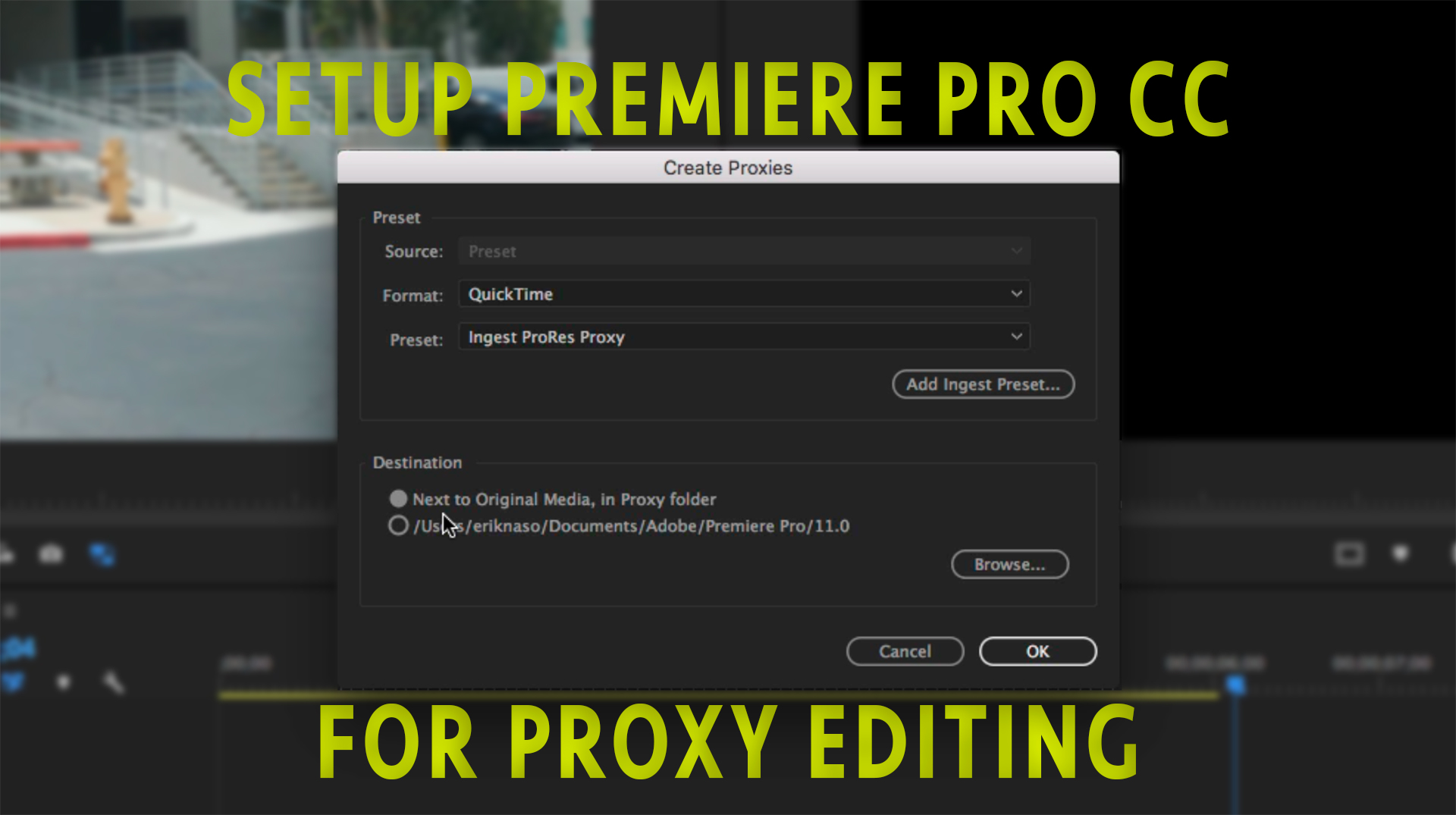 Three ways to setup Premiere Pro CC for editing with proxies |